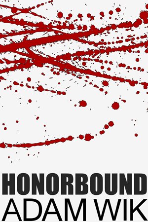 Cover of the book Honorbound by Adam Wik